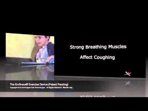 The EmBrace® Exercise Device. Power Your Cough