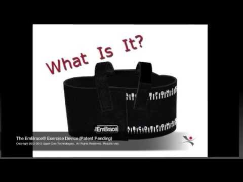 The EmBrace® Exercise Device. What Is It?