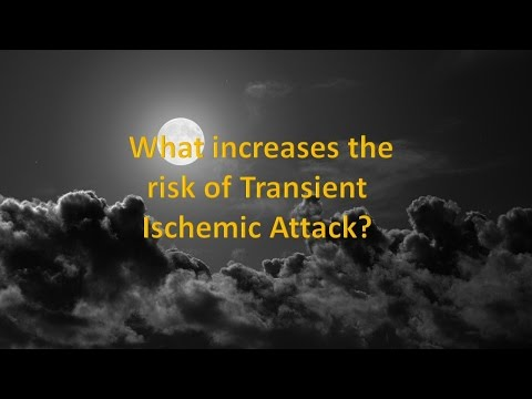 What increases the risk of Transient Ischemic Attack