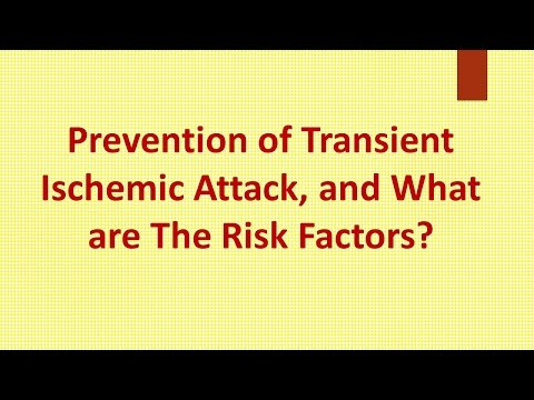 Prevention of Transient Ischemic Attack, and What are The Risk Factors ?