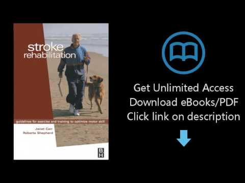 Download Stroke Rehabilitation: Guidelines for Exercise and Training to Optimize Motor Skill, 1e PDF