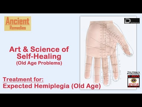 Ancient Remedies: Treatment for Expected Hemiplegia (Old Age) | Art & Science of Self Healing