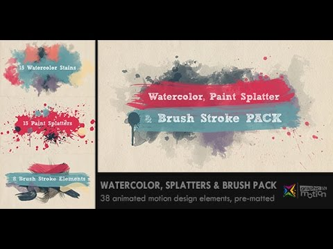 Watercolor, Paint Splatters & Brush Stroke PACK (After Effects Template)
