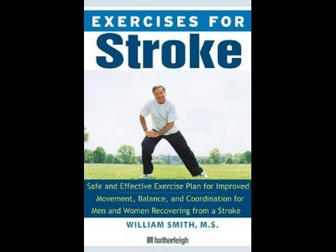 Download Exercises for Stroke: The Complete Program for Rehabilitation through Movement Ba