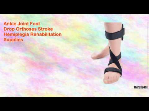 Ankle Joint Foot Drop Orthoses Stroke Hemiplegia Rehabilitation