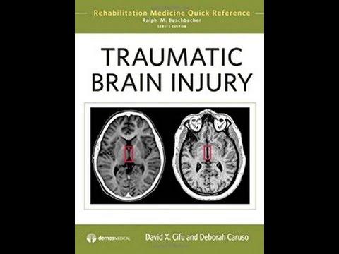 PDF Ebook Traumatic Brain Injury (Rehabilitation Medicine Quick Reference Series)