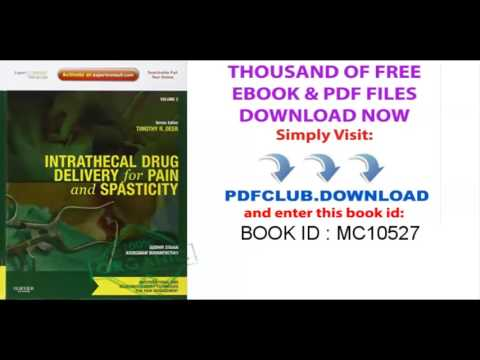 Intrathecal Drug Delivery for Pain and Spasticity  Volume 2  A Volume in the Interventional and Neur
