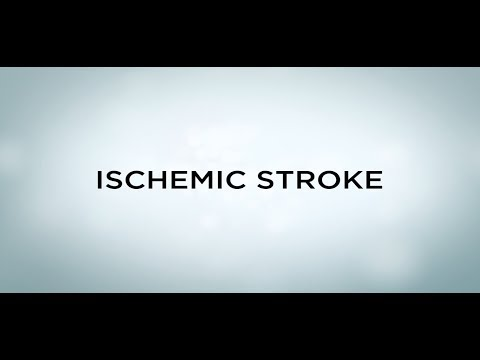 Health Video: Stroke – Ischemic Stroke