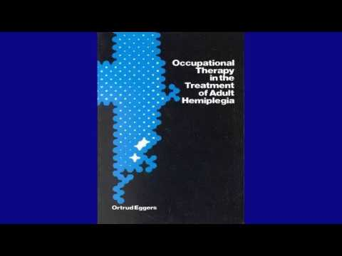 download Occupational Therapy in the Treatment of Adult Hemiplegia