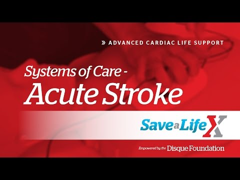 14. SaveALifeX – ACLS: Systems of Care Acute Stroke