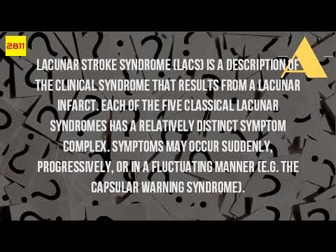 What Is Lacunar Syndrome?
