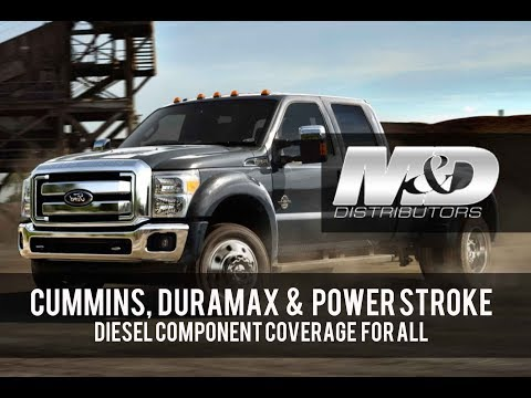Cummins, Power Stroke and Duramax – M&D's DIstributor's Engine Parts Coverage for All