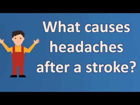 What causes headaches after a stroke ? | Best Health FAQ Channel