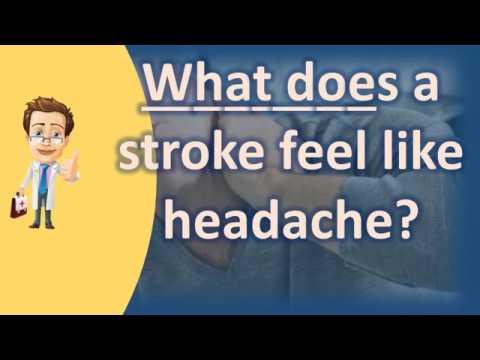 What does a stroke feel like headache ? | Best Health FAQ Channel