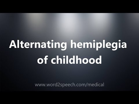 Alternating hemiplegia of childhood – Medical Definition