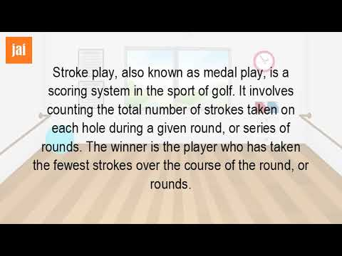 What Is Stroke Play Tournament In Golf?