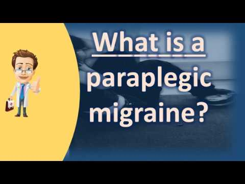 What is a paraplegic migraine ? | Protect your health – Health Channel