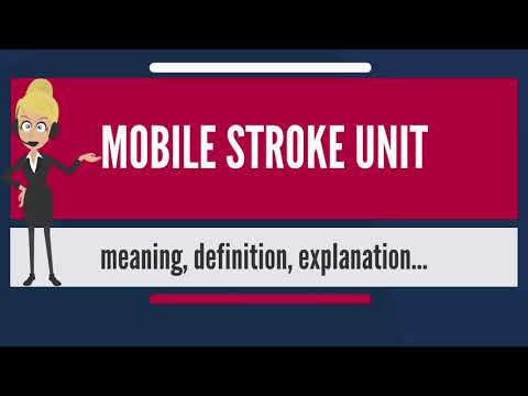 What is MOBILE STROKE UNIT? What does MOBILE STROKE UNIT mean? MOBILE STROKE UNIT meaning