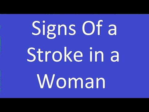 Signs Of a Stroke in a Woman