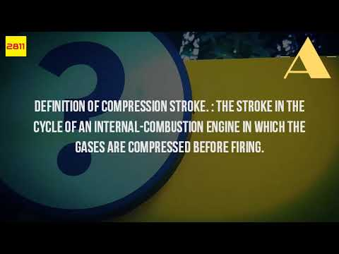 What Is The Meaning Of Compression Stroke?