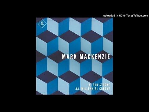 Mark Mackenzie – Sun Stroke (Original Mix)