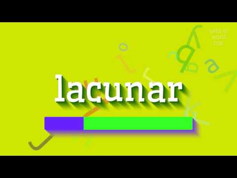 """How to say """"lacunar""""! (High Quality Voices)"""