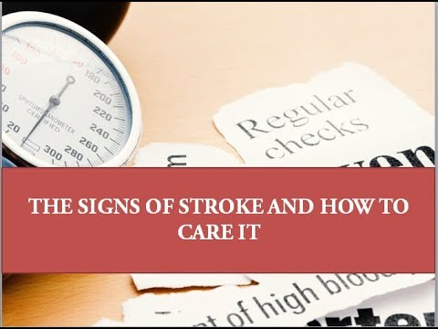 THE SIGNS OF STROKE AND HOW TO CARE IT – Medical News Today