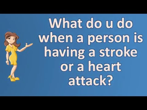 What do u do when a person is having a stroke or a heart attack ? | Top Health FAQ Channel