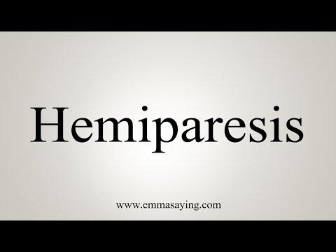 How To Pronounce Hemiparesis